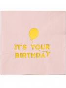 16 tovaglioli rosa e oro It's your birthday