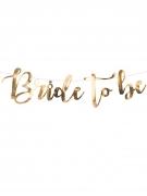 Ghirlanda in cartone Bride to be oro metallizzato 80 x 19 cm